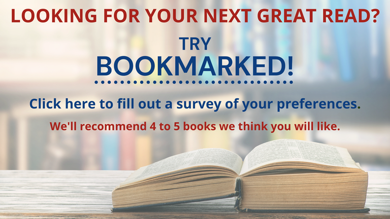 Click here to access a survey and receive personalized book recommendations for teens or adults