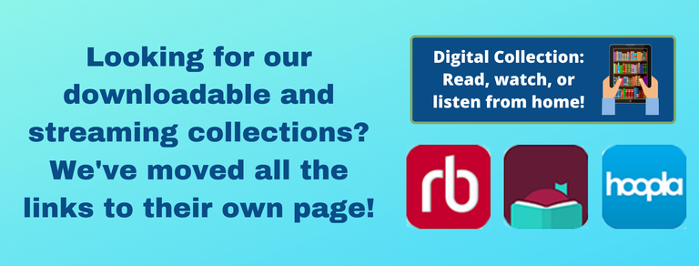 Link to digital collections, including Hoopla, Libby, and RBDigital