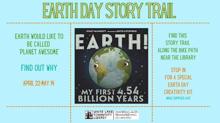 An earth day story trail will be on display through May 14th