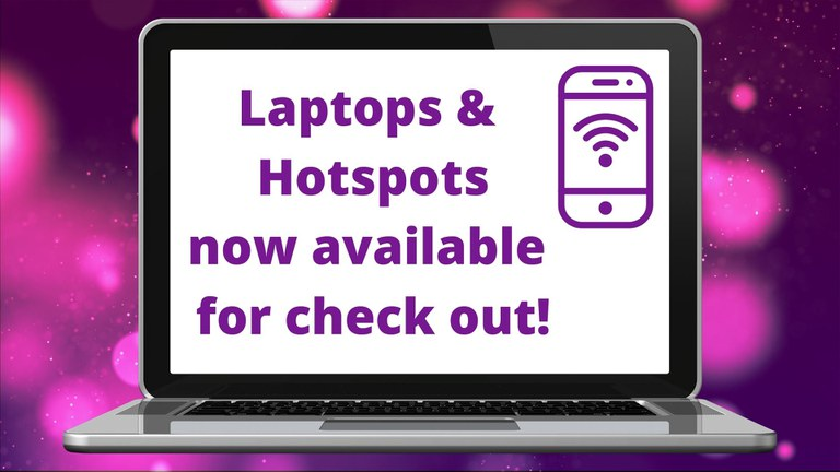 Laptops & Hot-spots available!