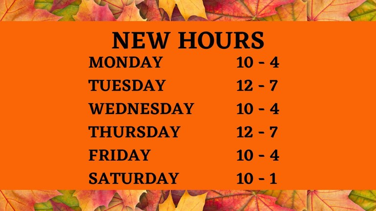 NEW HOURS OCTOBER 2020