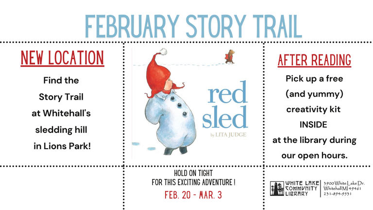 The current story trail will be available at Lion's Park near the sledding hill until March 3rd.